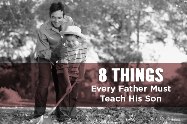 8 things every father must teach his son_thumb