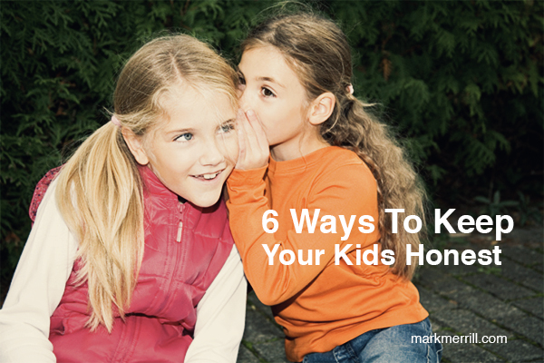 6 ways to keep your kids honest_thumb2