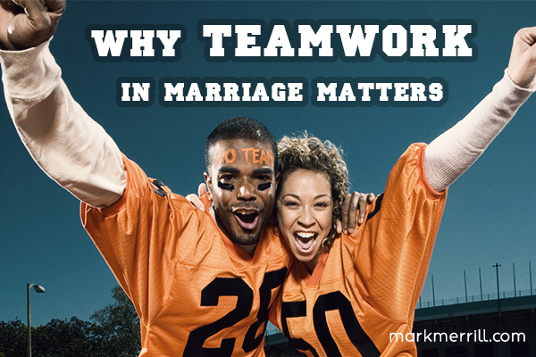 why teamwork in marriage matters_thumb