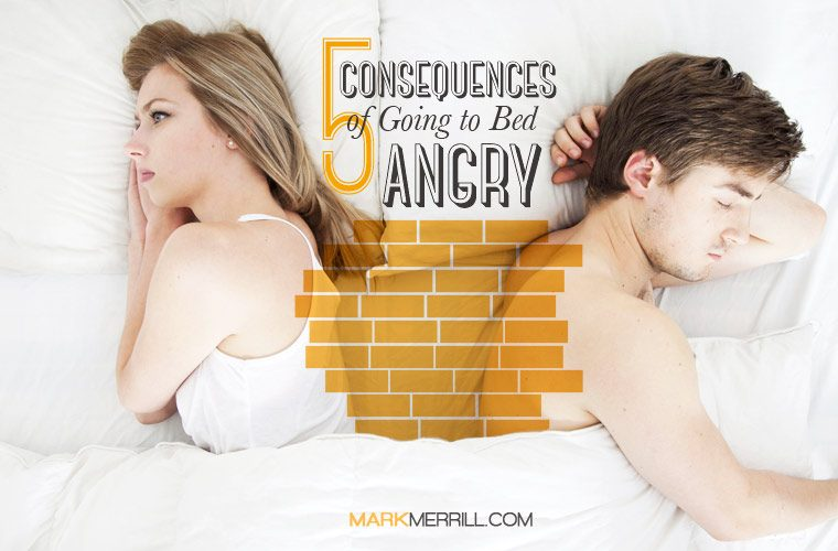 Outstanding 5 Consequences Of Going To Bed Angry Mark Merrills Blog Pdpeps Interior Chair Design Pdpepsorg
