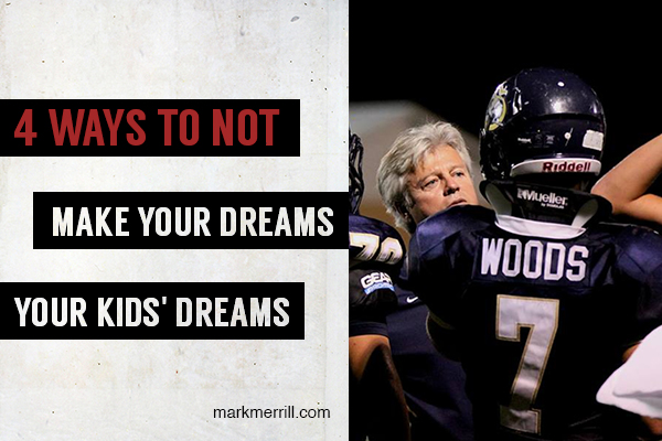4 ways to not make your dreams your kids' dreams_thumb