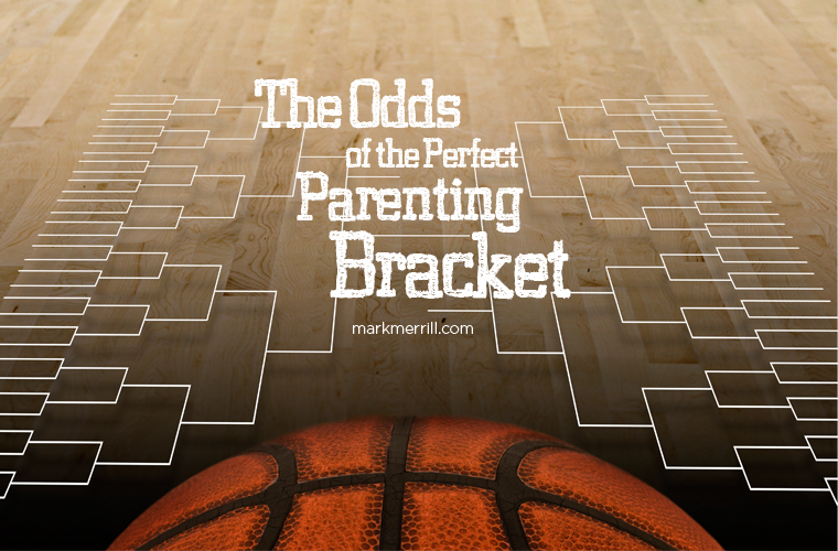 the odds of the perfect bracket in parenting_thumb