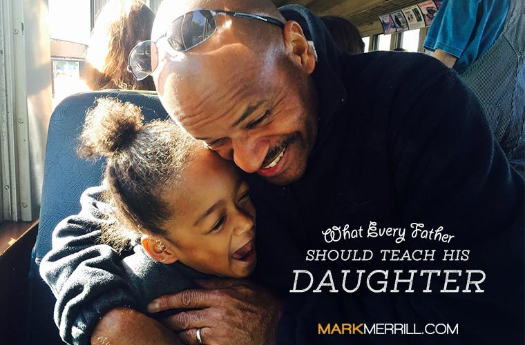 what every father should teach his daughter
