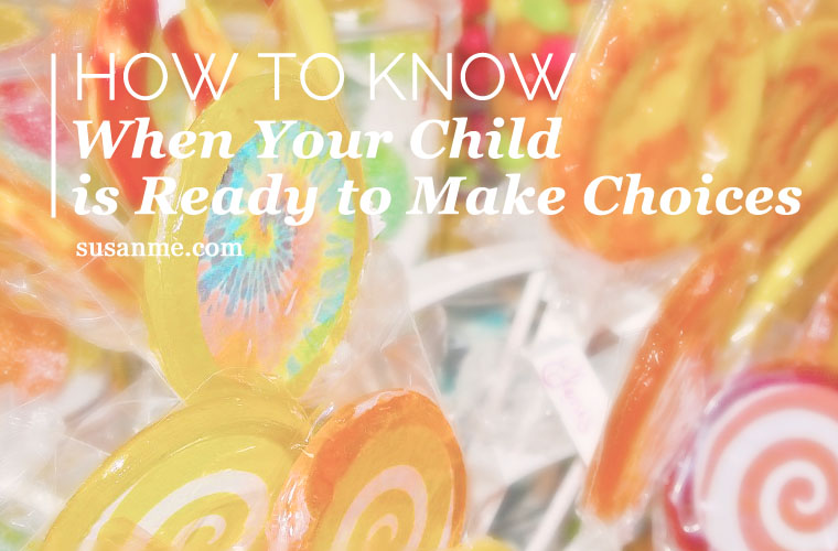 how to know when your child is ready to make choices_thumbx