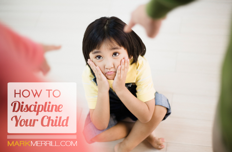 How to discipline your child