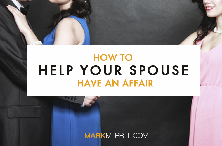 how to help your spouse have an affair_thumb