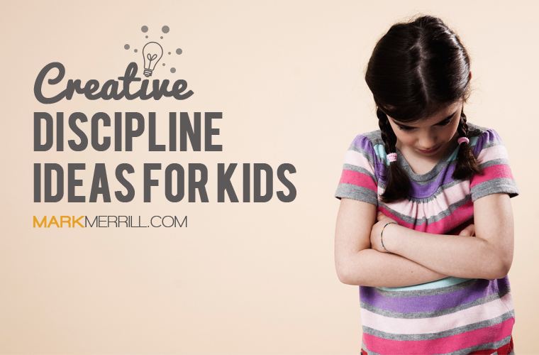 Creative Discipline Ideas For Kids