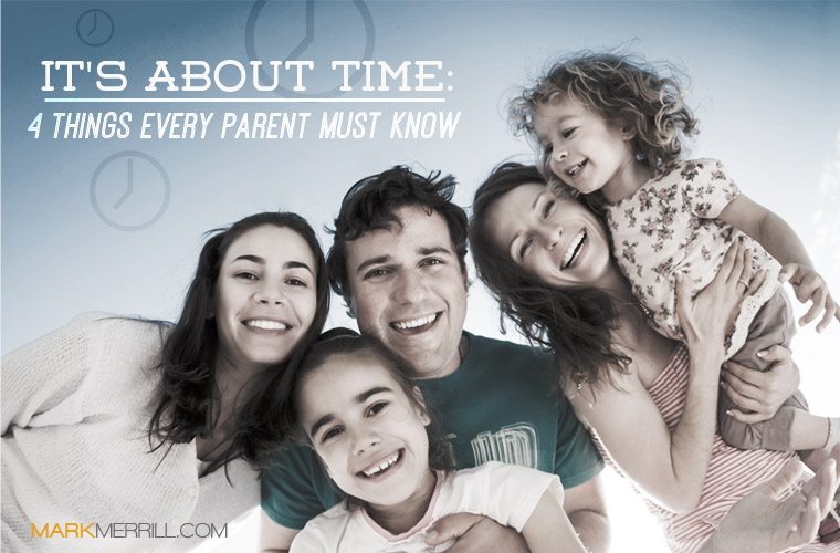 It's About Time: 4 Things Every Parent Must Know