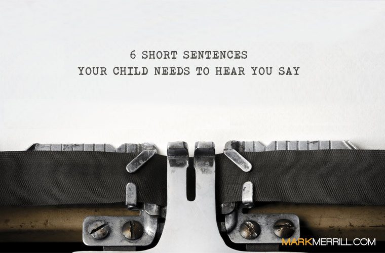 sentences your kids need to hear