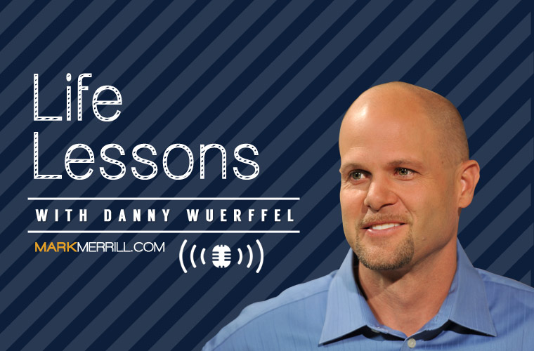 Life Lessons Danny Wuerffel