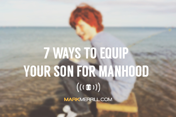 equip your son for manhood