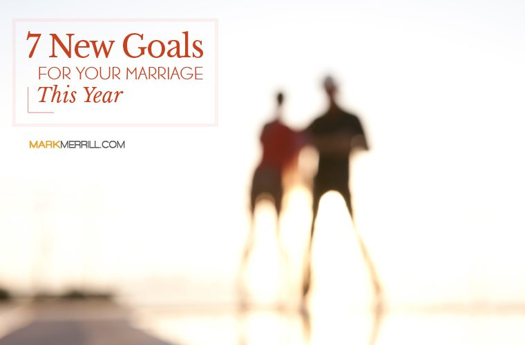 goals for your marriage