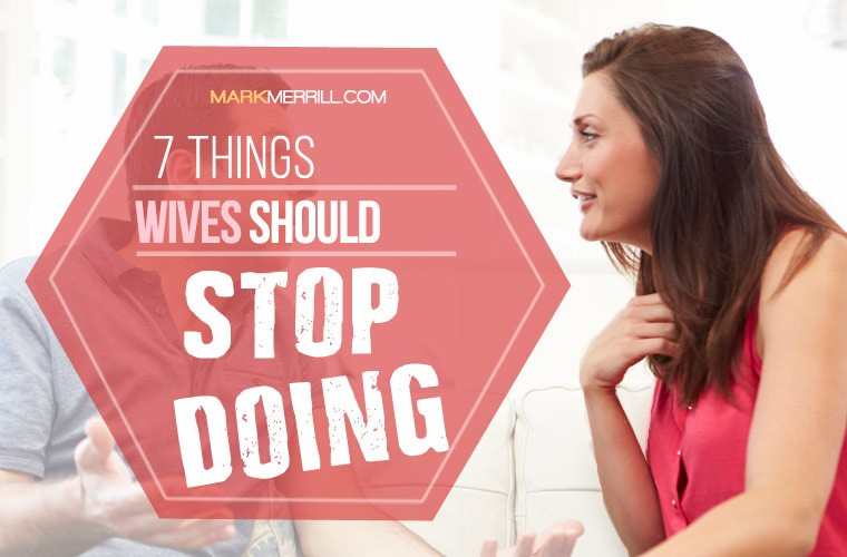 things wives should stop doing