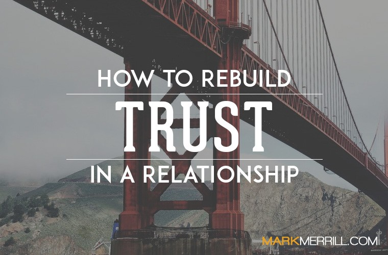 Building trust in a relationship again
