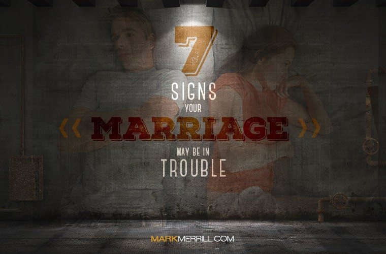 signs your marriage may be in trouble