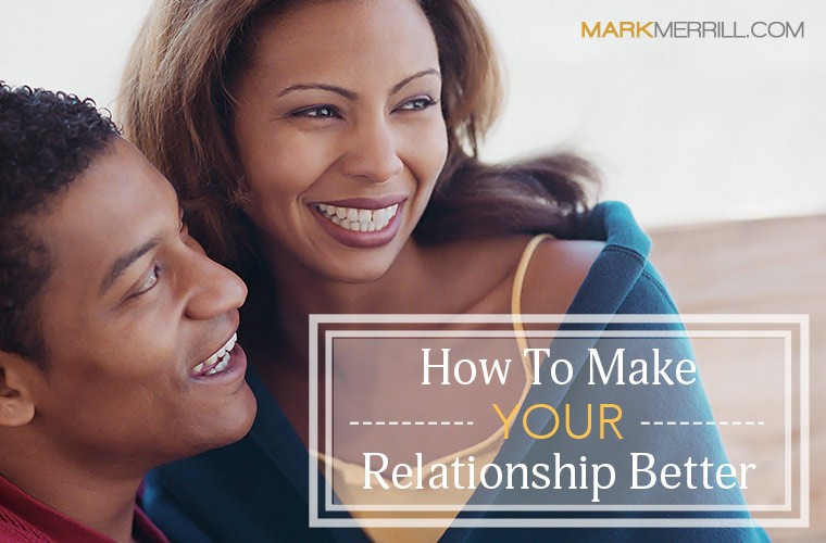 how to make your relationship better