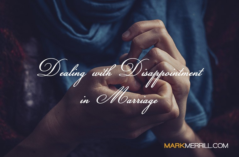disappointment in marriage