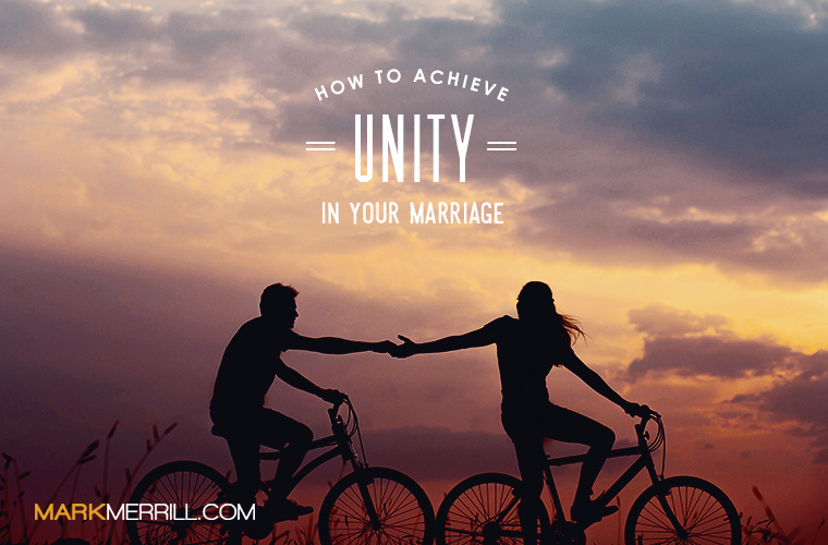 how to achieve unity in your marriage