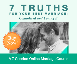 7 Truths For Your Best Marriage